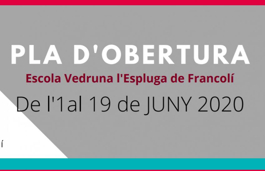 PLA D'OBERTURA DE L'1 AL19 DE JUNY